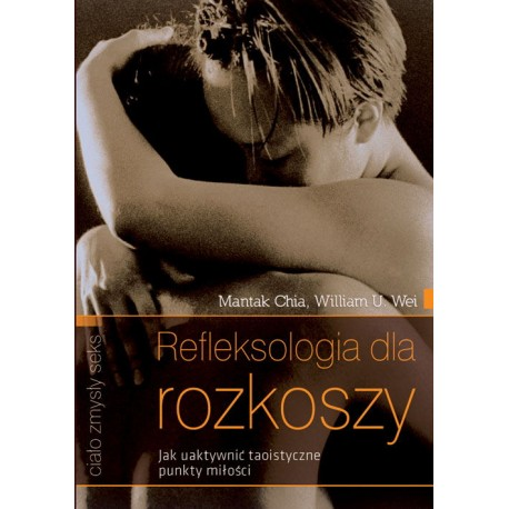 Refleksjologia dla rozkoszy -  książka erotyk